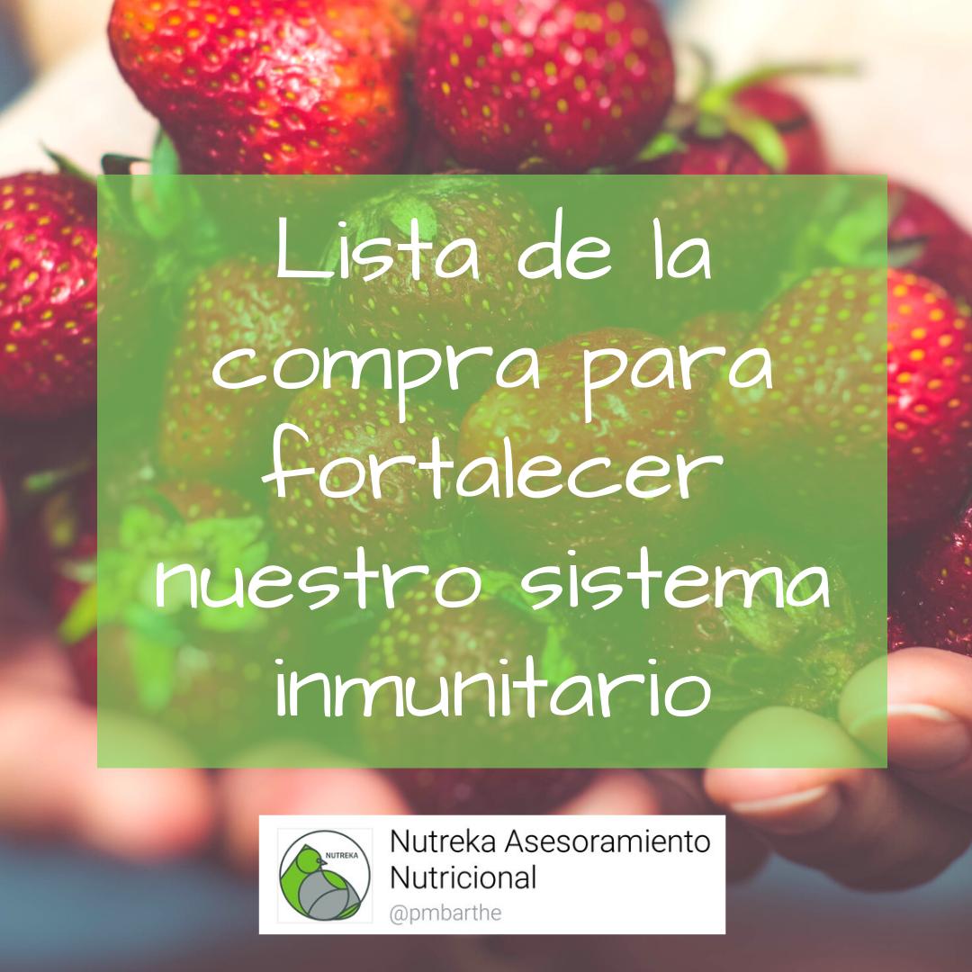 Fortalecer nuestro Sistema Inmunitario: Lista de Compra